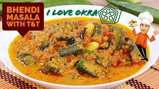 Bhendi Curry with Tamarind and Tomato Love story For Great Taste - Bhendi Masala Recipe