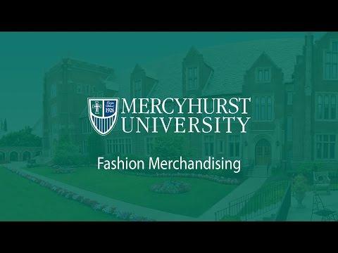 Mercyhurst University – Fashion Merchandising major