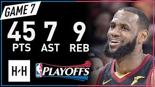 LeBron James Full Game 7 Highlights Pacers vs Cavaliers 2018 NBA Playoffs - 45 Pts, 7 Ast, 9 Reb!