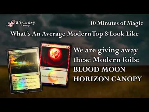 10 Minutes of Modern Magic: What An Average Top 8 Looks Like Free Magic The Gathering Giveaway