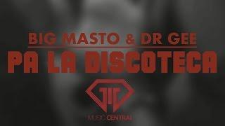 Big Masto & Dr Gee - Pa