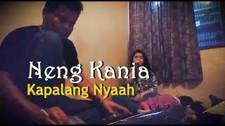 Gambar cover Lagu Sunda Paling Sahdu - KAPALANG NYAAH (Neng Kania)