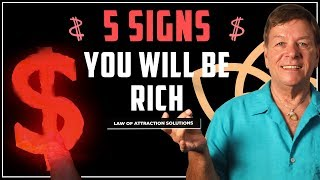 ✅ 5 Signs You Will Be Rich - Make More Money Now