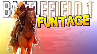 BATTLEFIELD 1 FUNTAGE! - Horsing Around, Jousting & More!