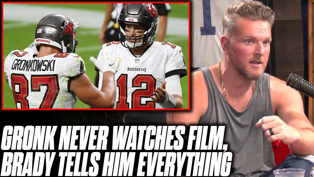 Download Gronk Says He Never Watches Film, Brady Tells Him Everything   Pat McAfee Reacts