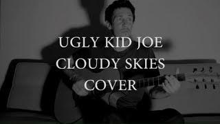 Ugly Kid Joe - Cloudy skies cover