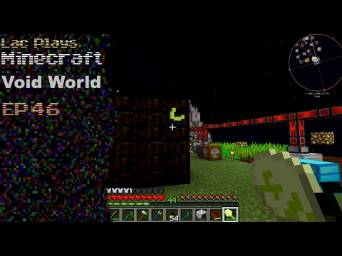 Lac Plays FTB Void World Ep 46 Smelting New Metals