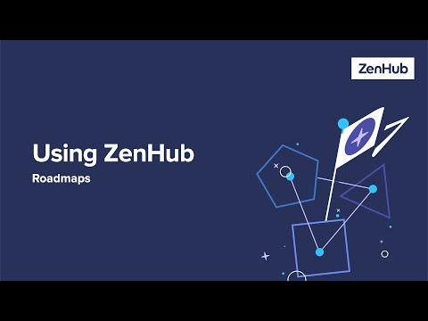 using-zenhub:-roadmaps