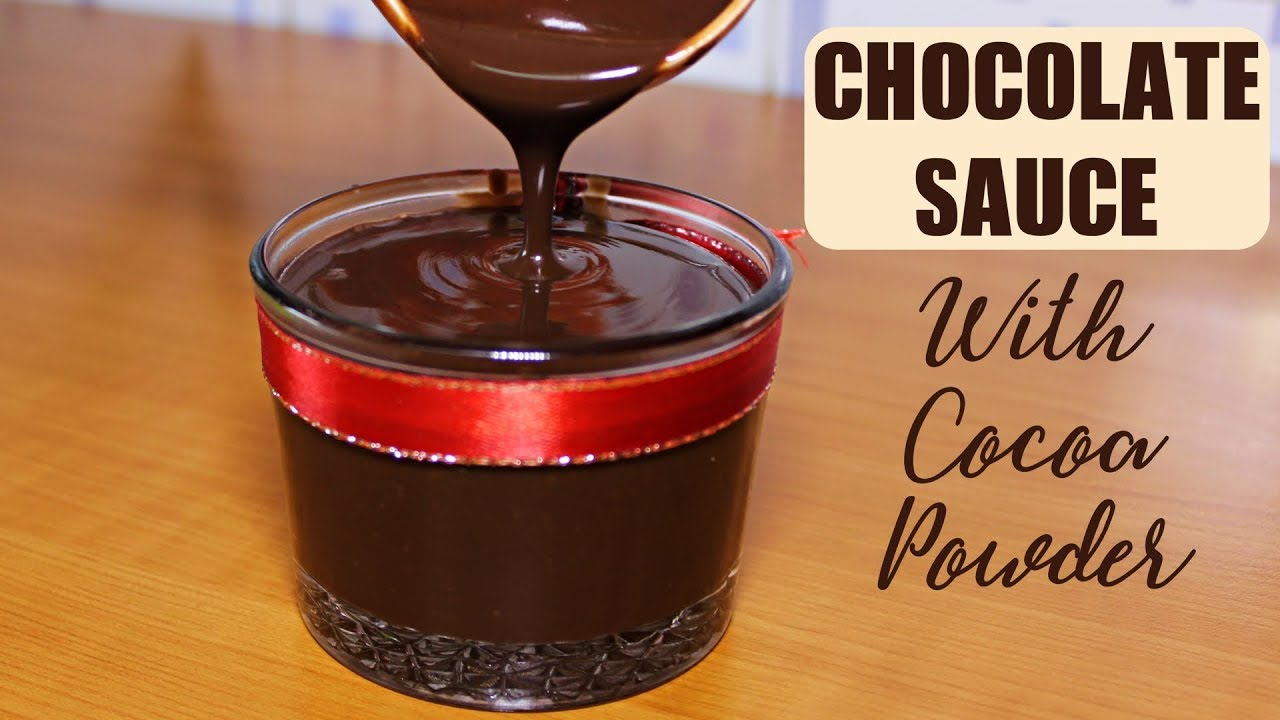 Chocolate Sauce Recipe with Cocoa Powder | Quick And Easy ...