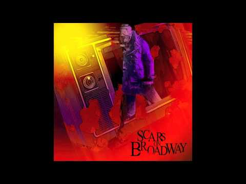 Scars on Broadway- 3005