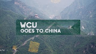 WCU Goes to China | An 8 Day Adventure To Another World