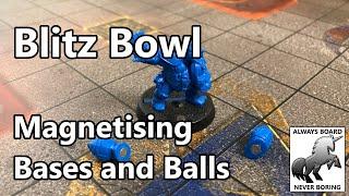 Magnetising Blitz Bowl & Bl๐od Bowl | How to Magnetize Balls & Bases for Easier Gameplay
