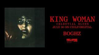 KING WOMAN - Boghz (Official Audio)