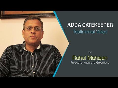 Adda Gatekeeper Testimonial Nagarjuna Greenridge