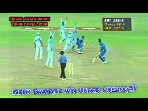 India's Dramatic Comeback Win in a High Scoring Thriller | Singer-Akai Nidahas Trophy Final 1998