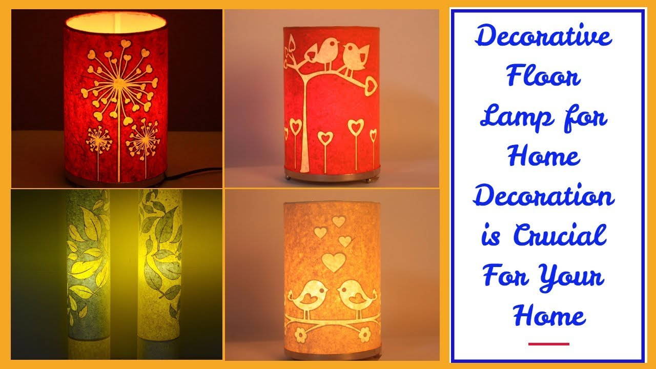 Decorative Floor Lamp For Home Decoration Is Crucial For Your Home