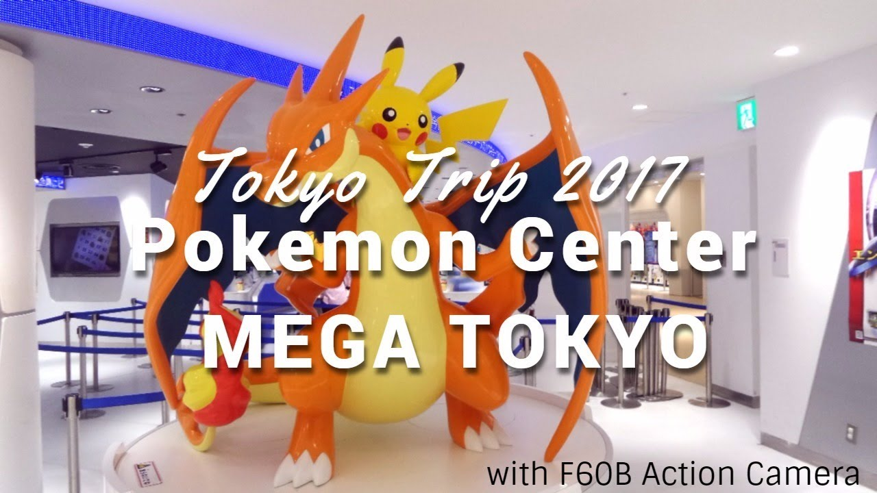 2017 let's visit pokemon mega center (ポケモンセンター)tokyo