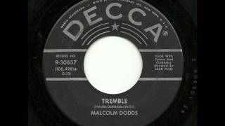 Malcolm Dodds - Tremble (Decca)