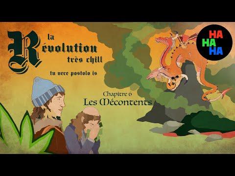 La Révolution très chill - Épisode 6 | Chapitre 6 : Les Mécontents