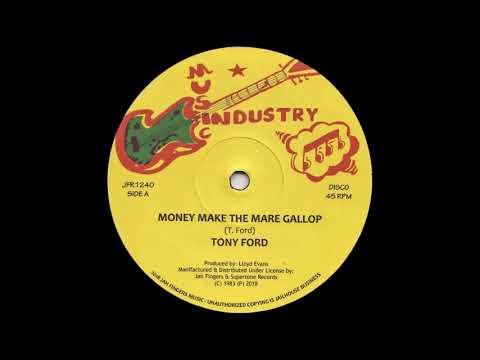 Tony Ford  Money Make The Mare Gallop  Version