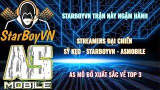Garena Free Fire | Streammers đại chiến tập 2 - Starboy ăn Hành - ASmobile xuất sắc top 3