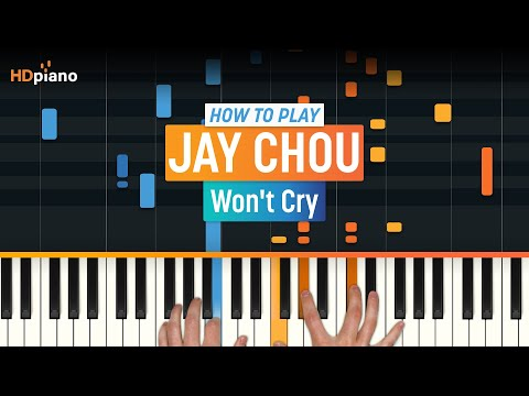 """How To Play """"Won't Cry"""" by Jay Chou   HDpiano (Part 1) Piano Tutorial"""
