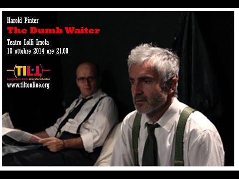 The Dumb Waiter (Il calapranzi) di Harold Pinter