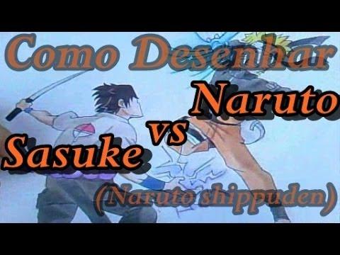 como desenhar sasuke vs naruto naruto shippuden desenha fácil