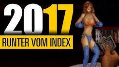 Runter vom Index | Diese Spiele wurden 2017 von der Liste gestrichen