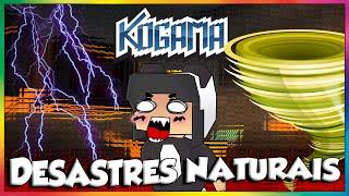 Kogama - Desastres naturais.