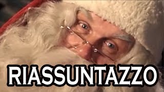 La vera storia di Babbo Natale - RIASSUNTAZZO DI NATALE