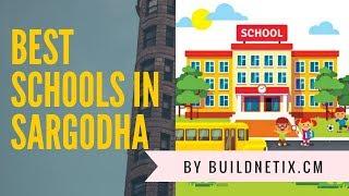 Top 10 Best Schools in Sargodha