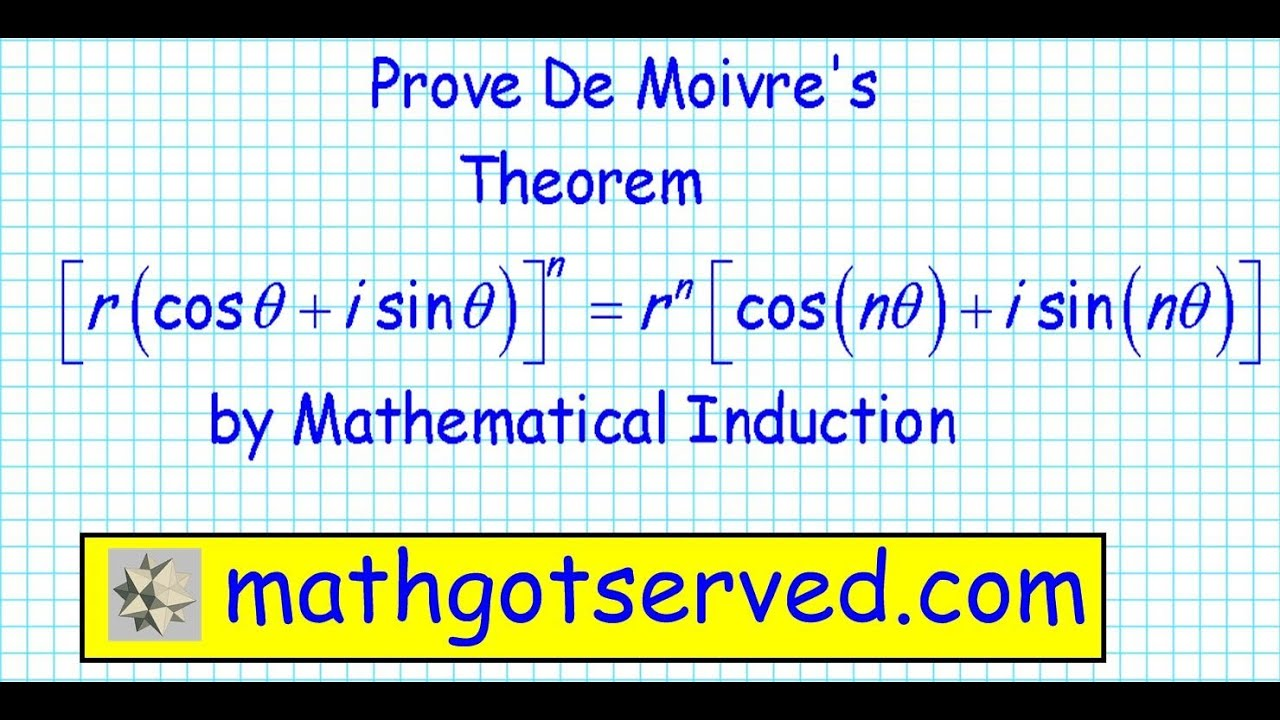Proof of de moivre's theorem by induction mathematical precalculus discrete  math