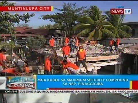 BP: Mga kubol sa Maximum Security compound sa NBP, pinaggigiba