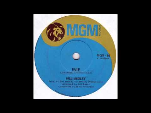"""""""Evie"""" - Bill Medley - 1969 single written by Jimmy Webb"""