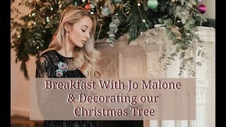 Breakfast With Jo Malone // Decorating our Christmas Tree // Fashion Mumblr