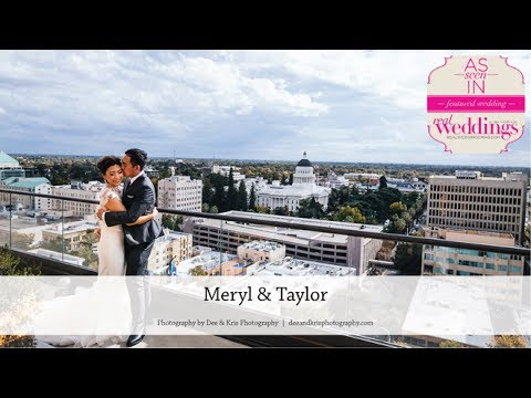 Sacramento Wedding: Meryl & Taylor from Summer/Fall '17 of Real Weddings Magazine