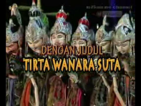 Wayang Golek: TIRTA WANARA SUTA (Full Video) - Asep Sunandar Sunarya