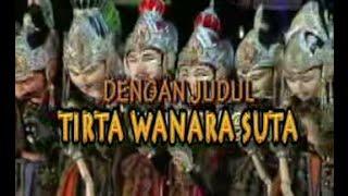 Wayang Golek TIRTA WANARA SUTA Asep Sunandar Sunarya