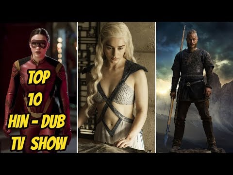 Top 7 Best Hinfi-Dub Hollywood TV Shows | In Hindi