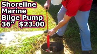 "Shoreline Marine Bilge Pump 36"" Unboxing & Review only $23 on Amazon water hand manual seasense"