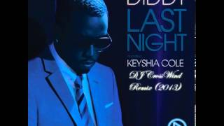 P.Diddy feat. Keyshia Cole   Last Night (DJ CrossWind Remix 2013)