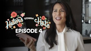 Haters Gonna Hate Ep4 (Iza Calzado, Rhian Ramos, DJ Tony Toni)