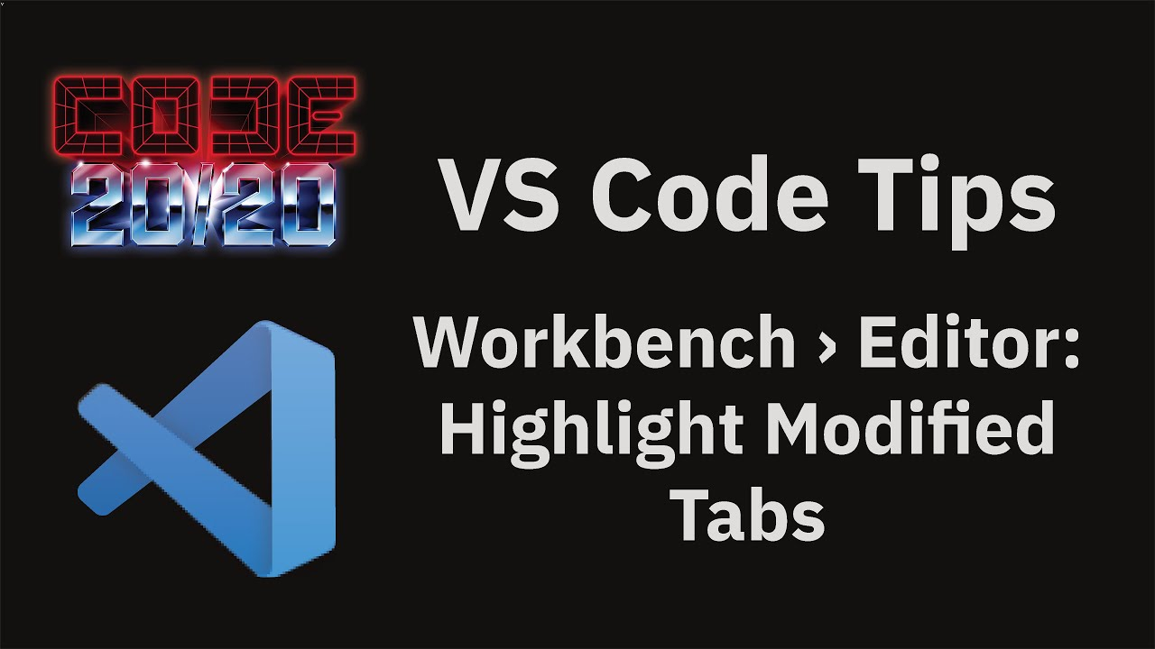 Workbench › Editor: Highlight Modified Tabs