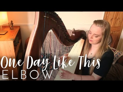 One Day Like This - Elbow (Harp Cover)