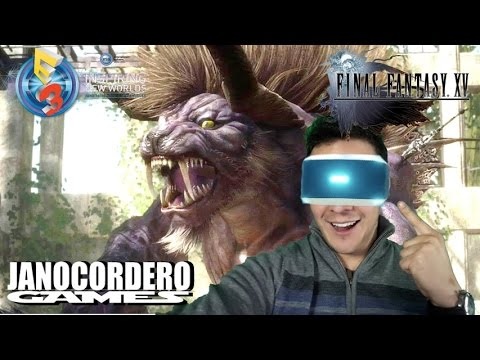 E3 2016 - ¿Cómo es Final Fantasy XV en realidad virtual? Playstation VR Gameplay