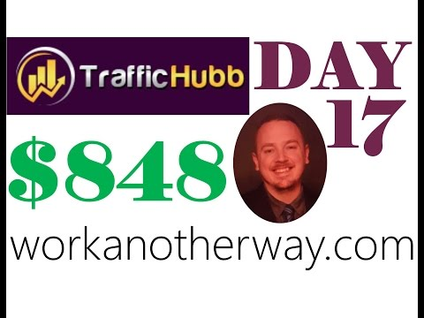Traffic Hubb Review Proof Day 17