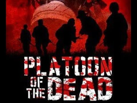 Download Platoon Of The Dead (Zombie Horror War Movie, English, Full Length) *full free movies*
