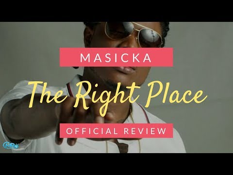 Masicka - The Right Place - Official Review