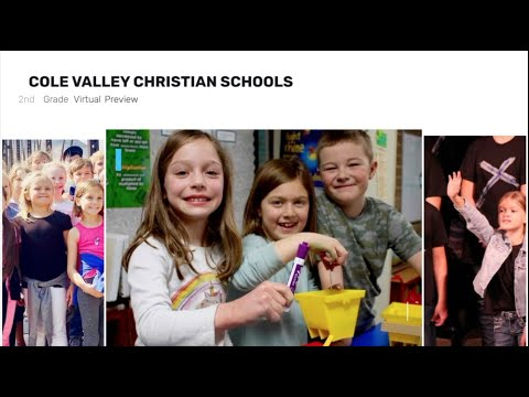2nd Grade Virtual Preview - Cole Valley Christian Schools